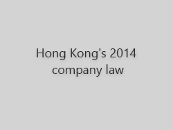 Hong Kong 2014 company law