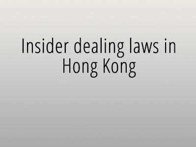 Insider dealing laws in Hong Kong
