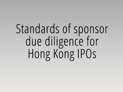 Standards of sponsor due diligence for Hong Kong IPOs