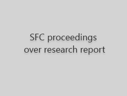 SFC proceedings over research report